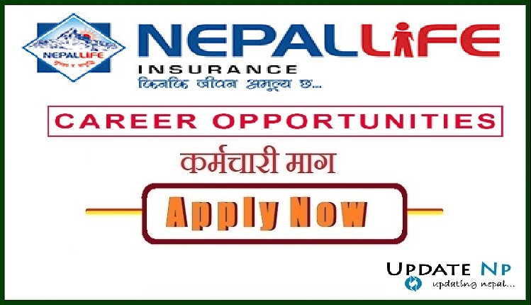 Vacancy Announcement From Nepal Life Insurance ~ UpdateNp