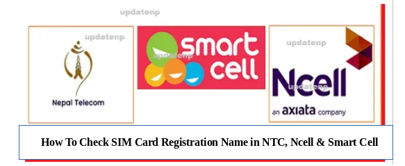 how-to-check-sim-card-registration-name-in-ntc-ncell-smart-cell